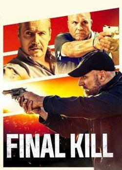 دانلود فیلم Final Kill 2020