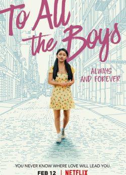دانلود فیلم To All the Boys: Always and Forever 2021