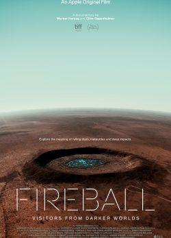 دانلود فیلم Fireball: Visitors from Darker Worlds 2020