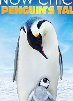 دانلود فیلم Snow Chick: A Penguin's Tale 2015