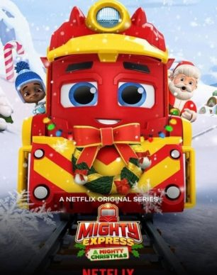 دانلود انیمیشن Mighty Express: A Mighty Christmas 2020