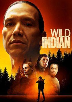 دانلود فیلم Wild Indian 2021